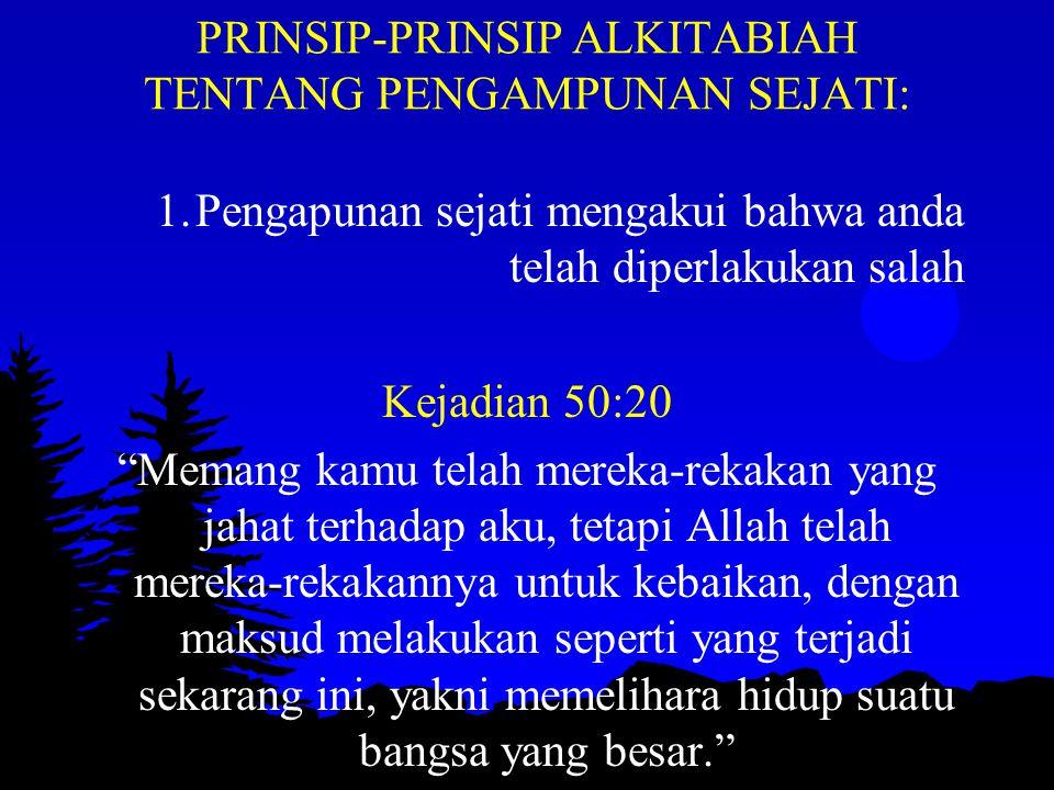 PRINSIP-PRINSIP ALKITABIAH TENTANG PENGAMPUNAN SEJATI: