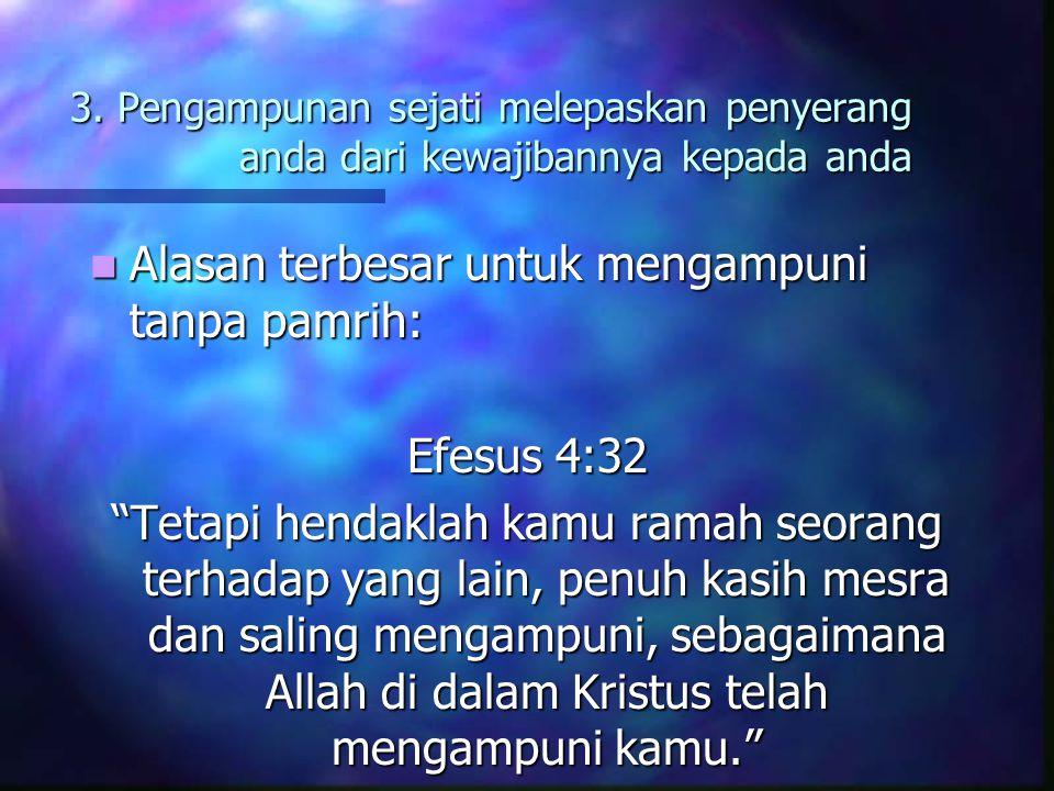 Alasan terbesar untuk mengampuni tanpa pamrih: