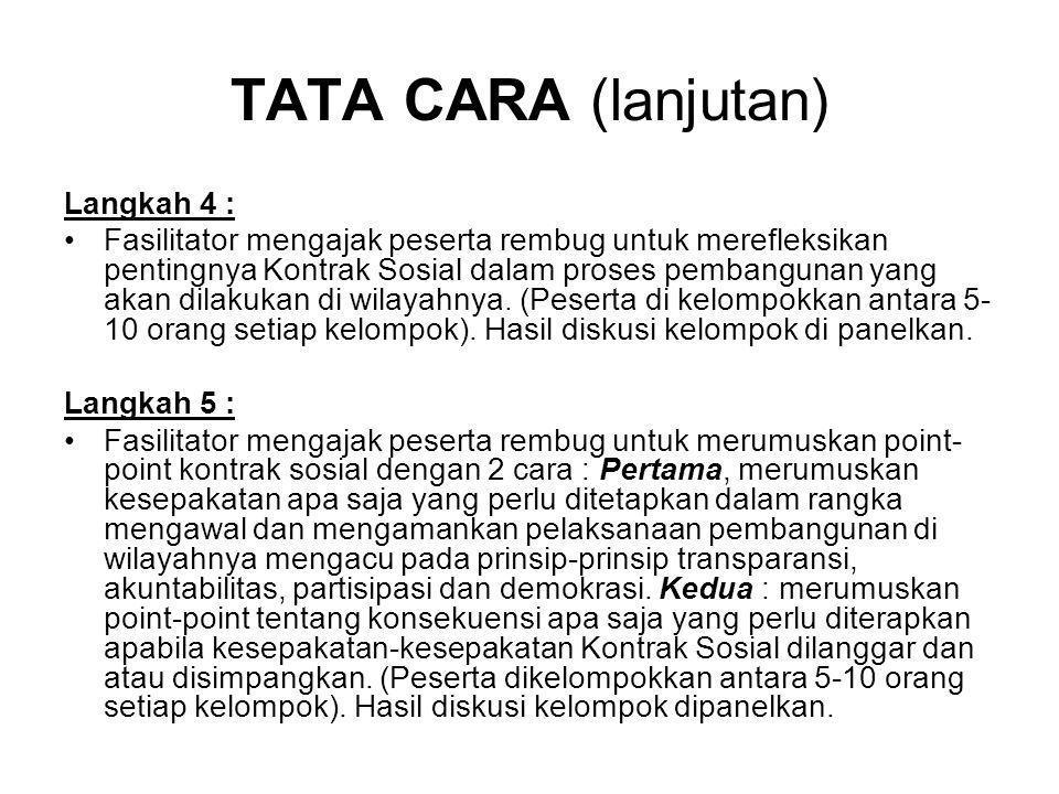 TATA CARA (lanjutan) Langkah 4 :