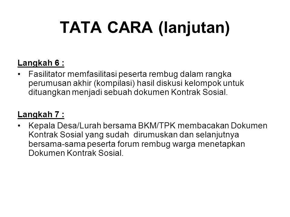 TATA CARA (lanjutan) Langkah 6 :