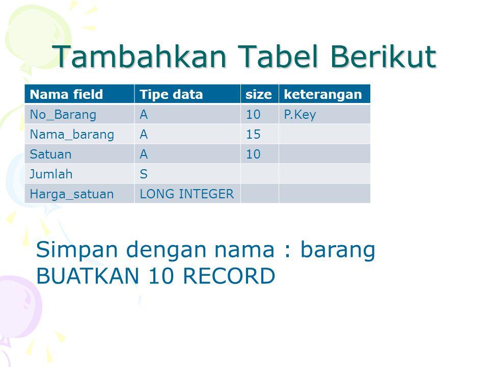 Tambahkan Tabel Berikut