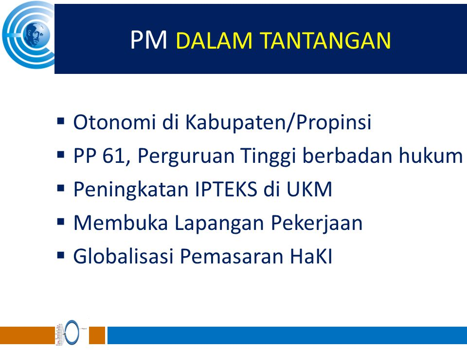 PM DALAM TANTANGAN Otonomi di Kabupaten/Propinsi