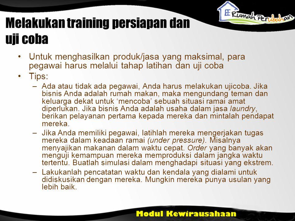 Melakukan training persiapan dan uji coba