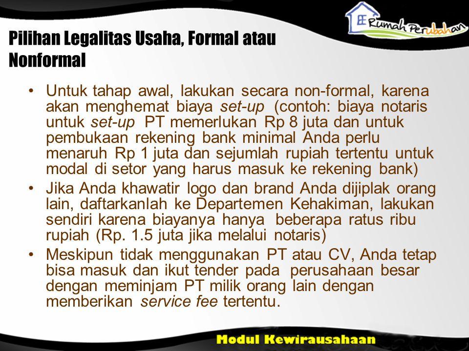 Pilihan Legalitas Usaha, Formal atau Nonformal