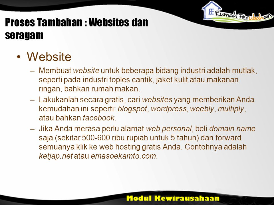 Proses Tambahan : Websites dan seragam