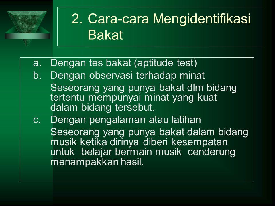2. Cara-cara Mengidentifikasi Bakat