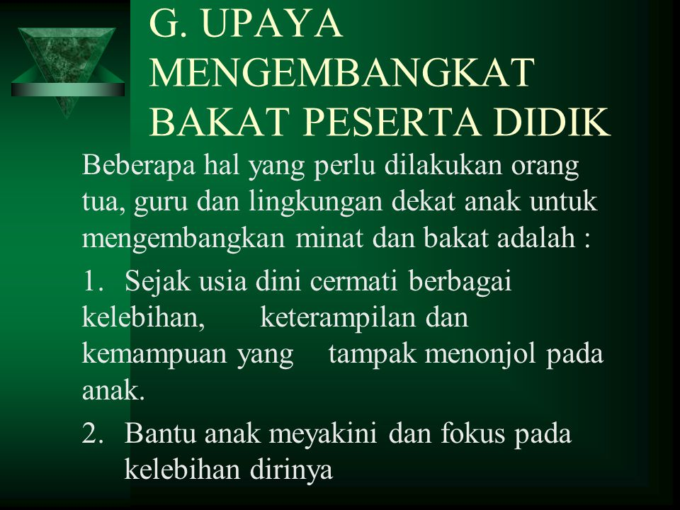 G. UPAYA MENGEMBANGKAT BAKAT PESERTA DIDIK
