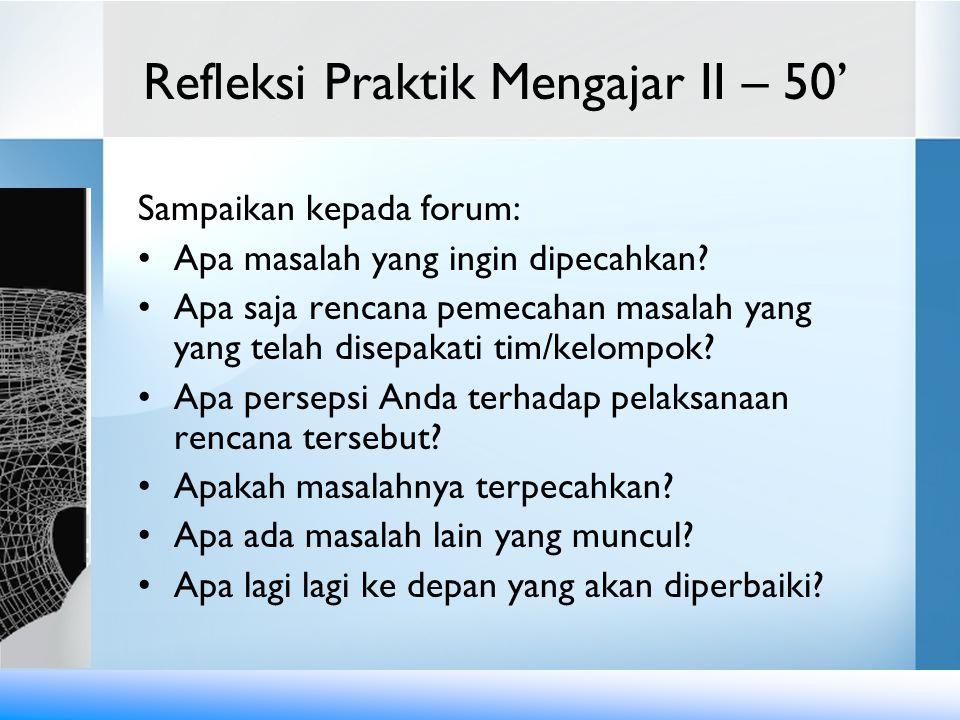 Refleksi Praktik Mengajar II – 50'