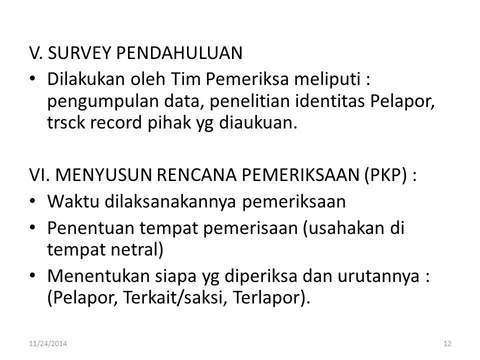 VI. MENYUSUN RENCANA PEMERIKSAAN (PKP) :