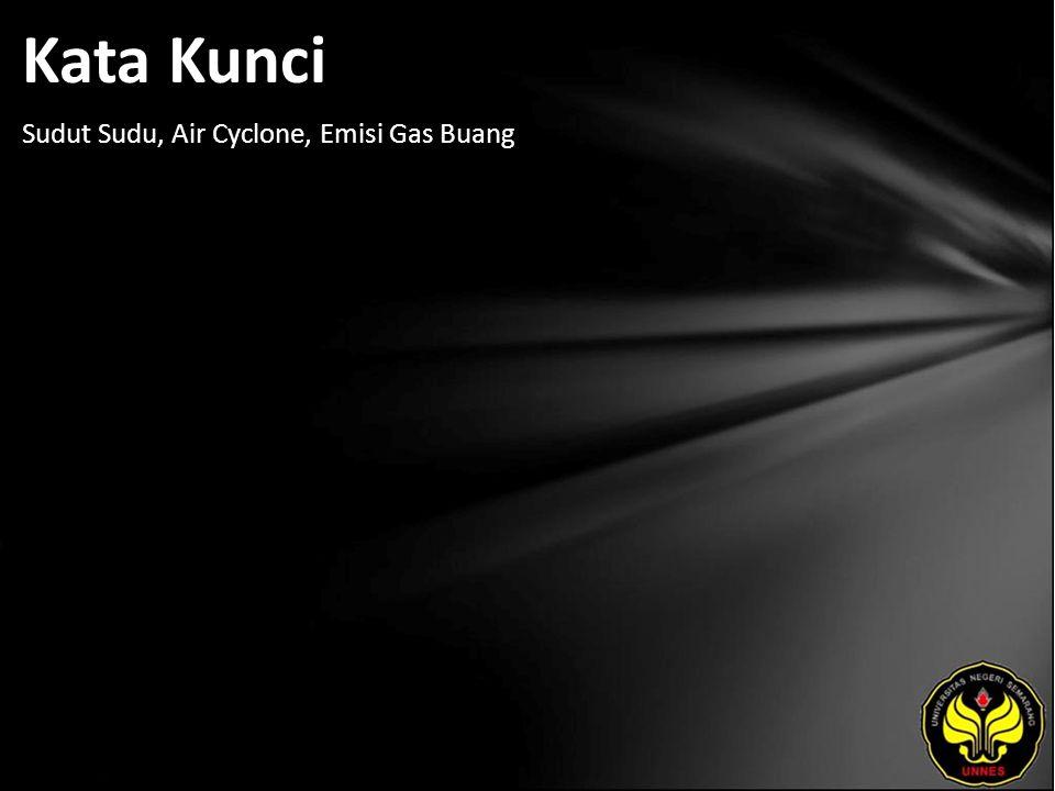 Kata Kunci Sudut Sudu, Air Cyclone, Emisi Gas Buang