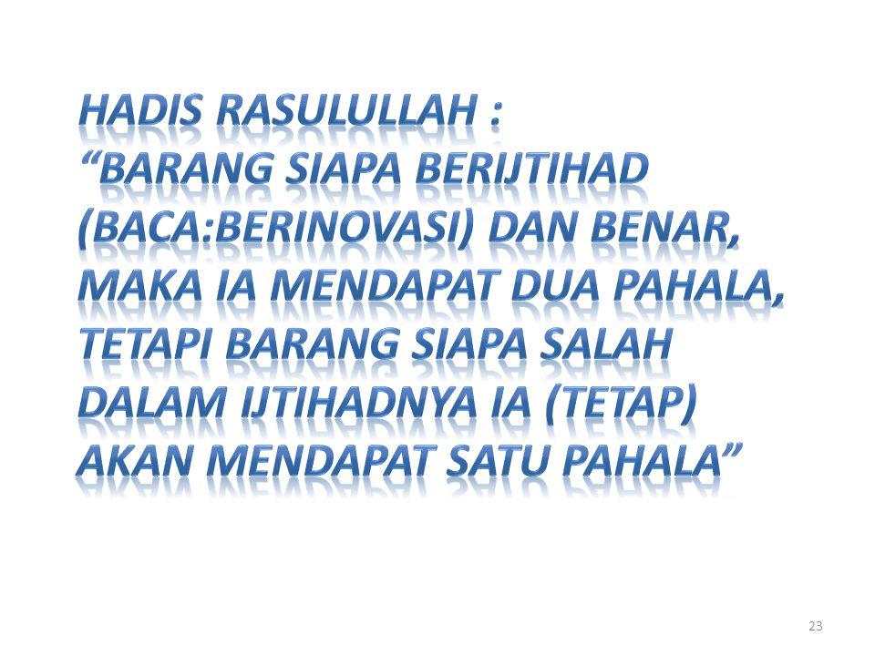 Hadis Rasulullah :