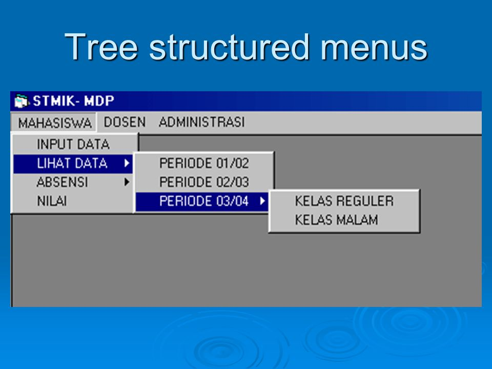 Tree structured menus