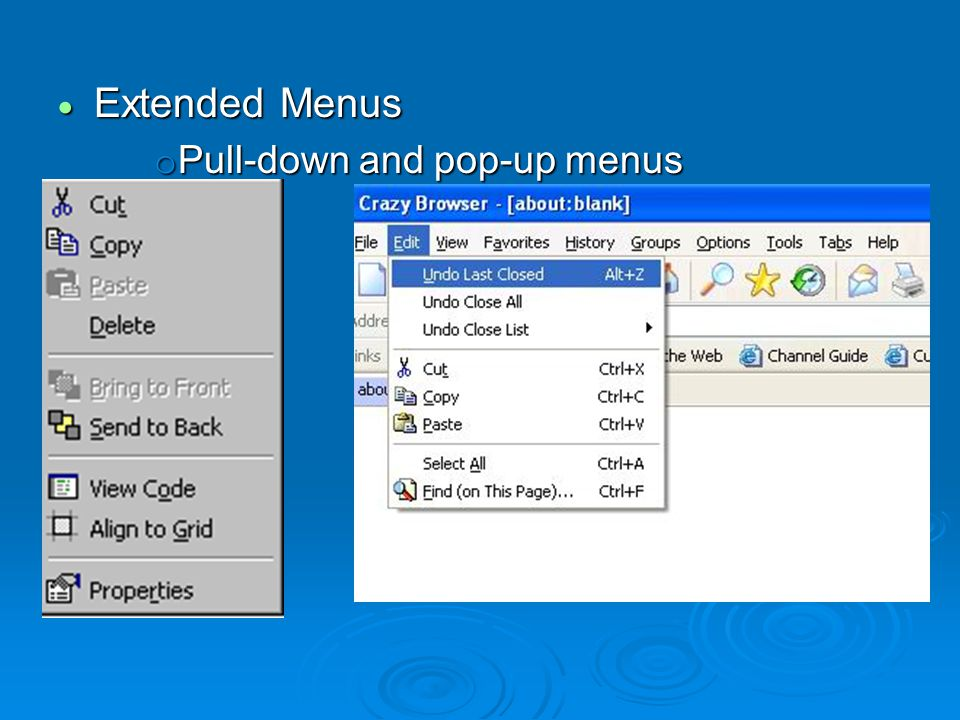 Extended Menus Pull-down and pop-up menus