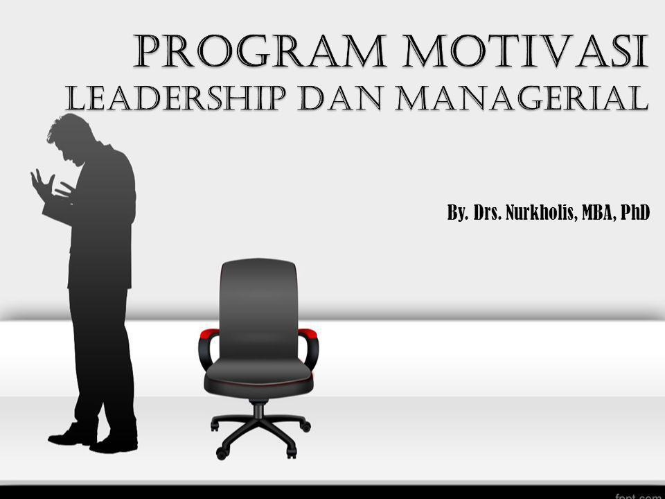 PROGRAM MOTIVASI LEADERSHIP DAN MANAGERIAL