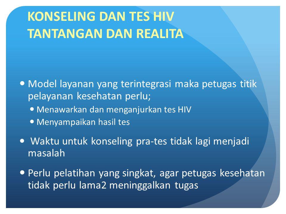 KONSELING DAN TES HIV TANTANGAN DAN REALITA
