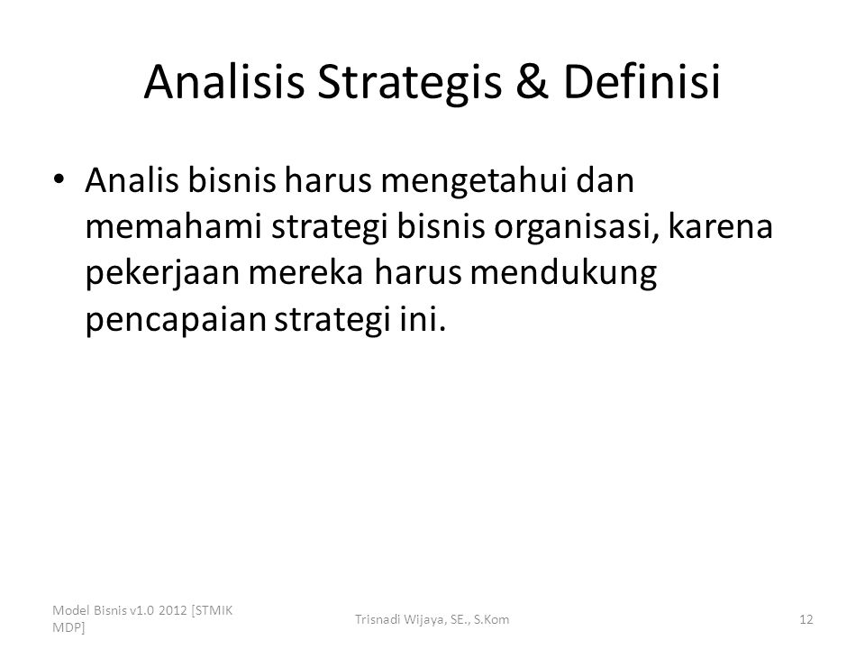 Analisis Strategis & Definisi