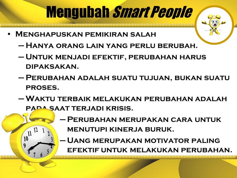 Mengubah Smart People Menghapuskan pemikiran salah