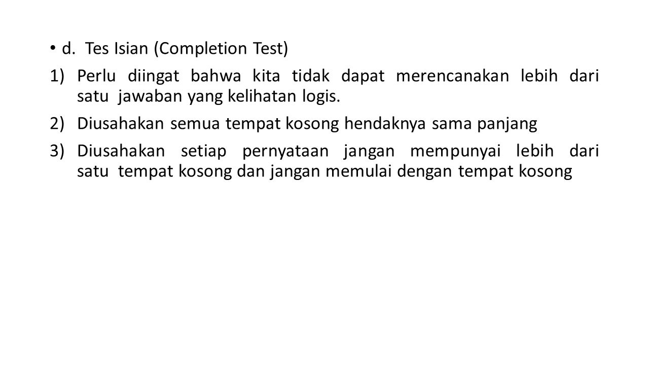 d. Tes Isian (Completion Test)