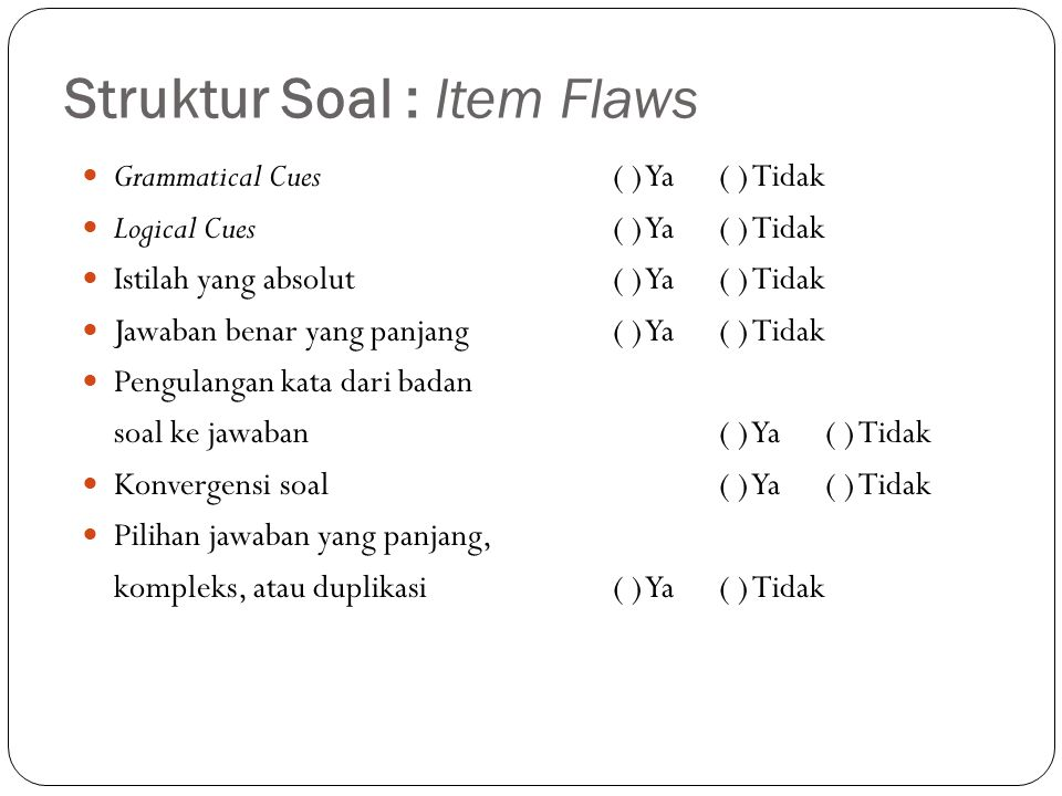 Struktur Soal : Item Flaws