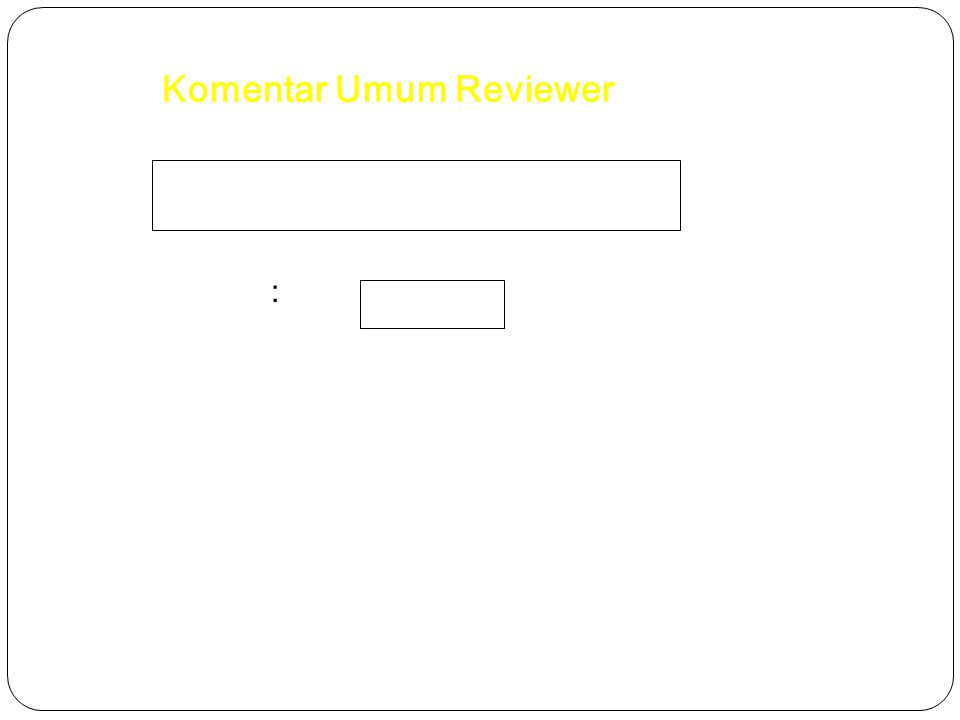 Komentar Umum Reviewer