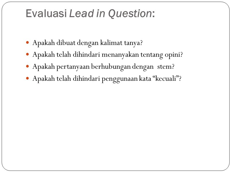 Evaluasi Lead in Question: