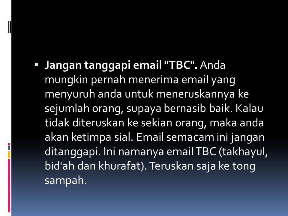 Jangan tanggapi email TBC