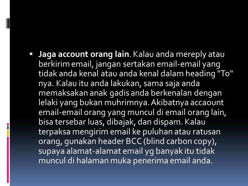 Jaga account orang lain