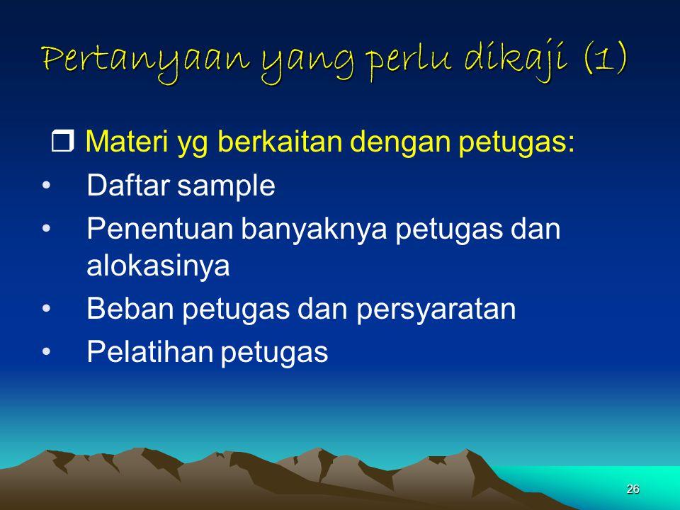 Pertanyaan yang perlu dikaji (1)