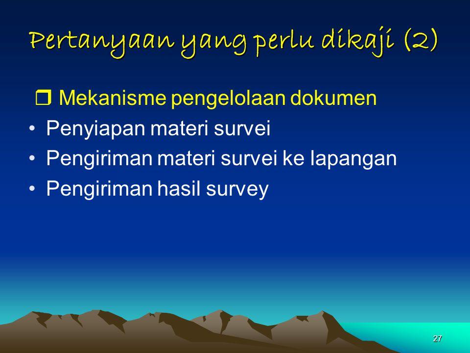 Pertanyaan yang perlu dikaji (2)