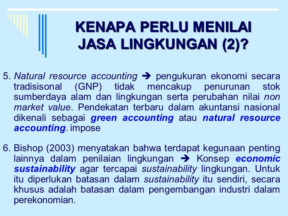 KENAPA PERLU MENILAI JASA LINGKUNGAN (2)