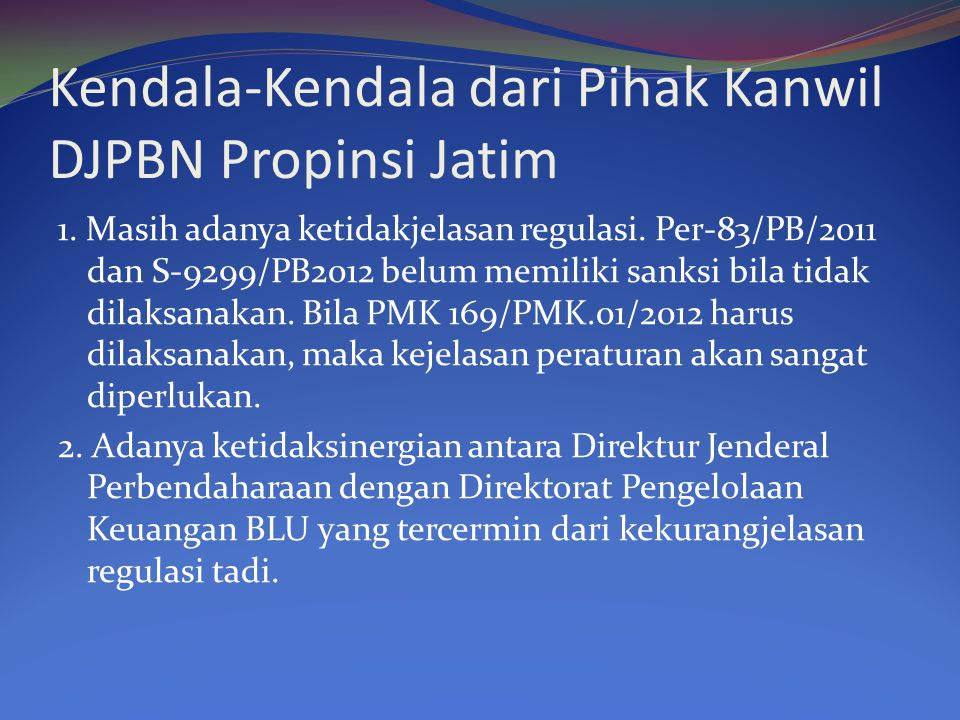Kendala-Kendala dari Pihak Kanwil DJPBN Propinsi Jatim