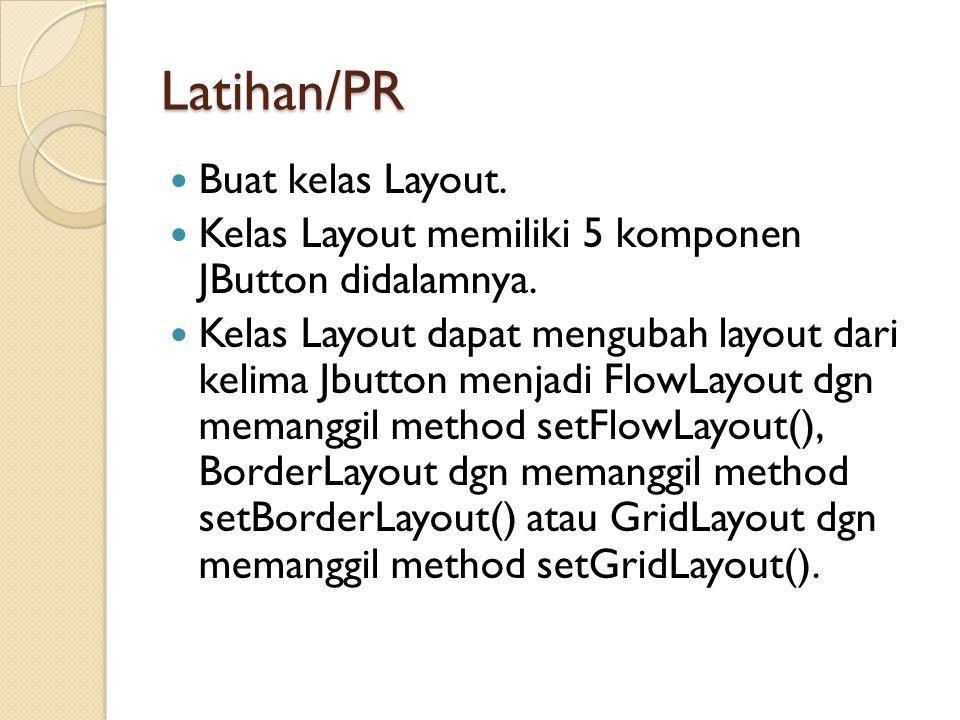 Latihan/PR Buat kelas Layout.