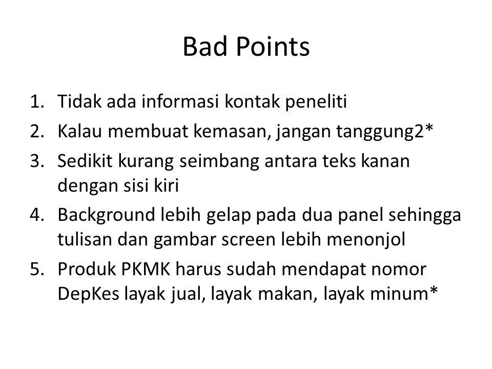 Bad Points Tidak ada informasi kontak peneliti