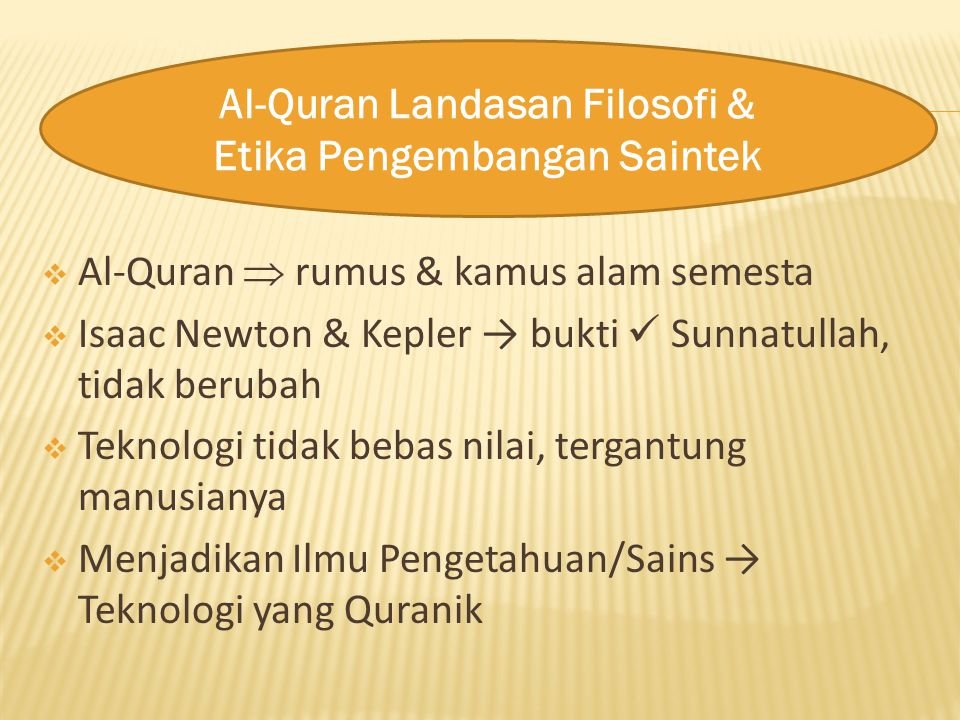 Al-Quran Landasan Filosofi & Etika Pengembangan Saintek