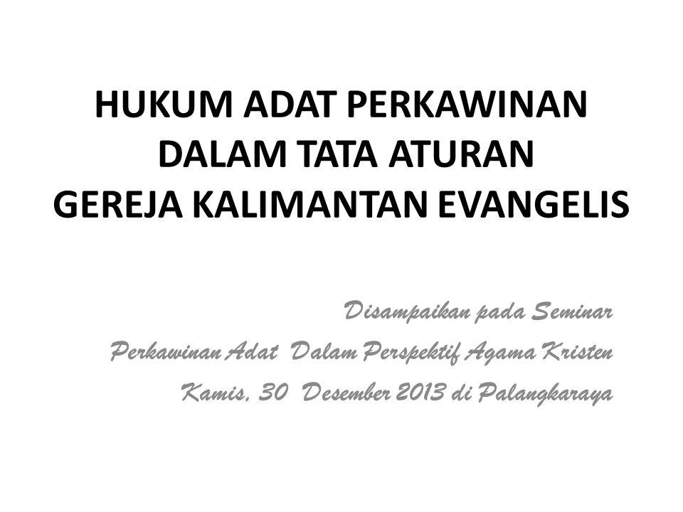 HUKUM ADAT PERKAWINAN DALAM TATA ATURAN GEREJA KALIMANTAN EVANGELIS
