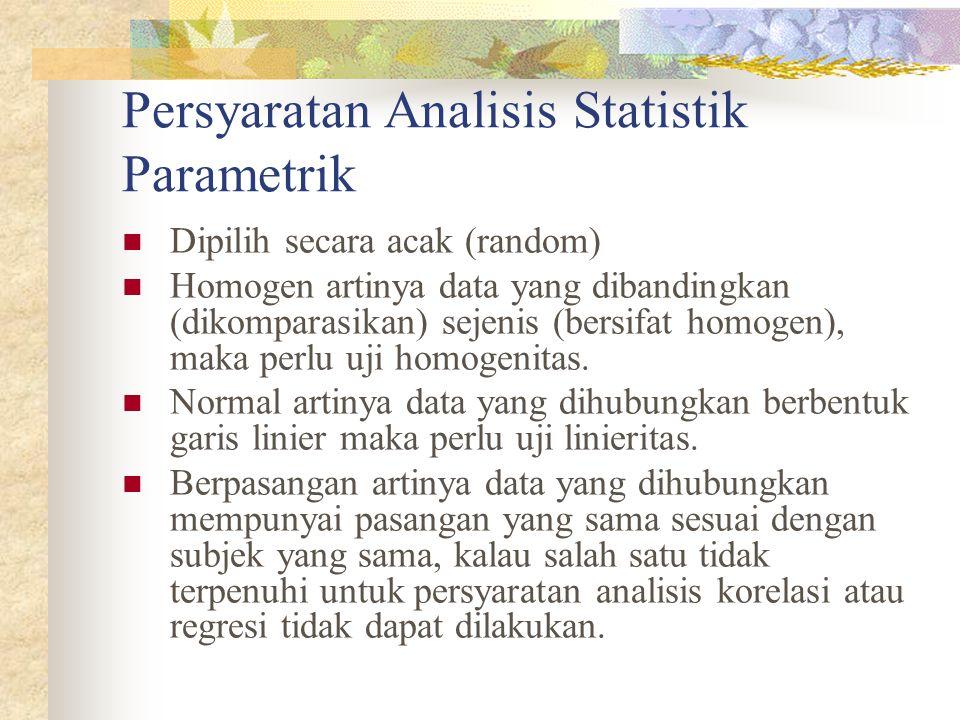 Persyaratan Analisis Statistik Parametrik