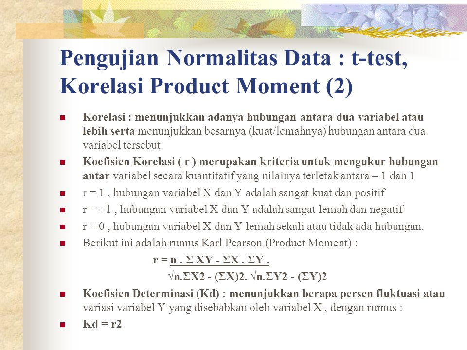 Pengujian Normalitas Data : t-test, Korelasi Product Moment (2)