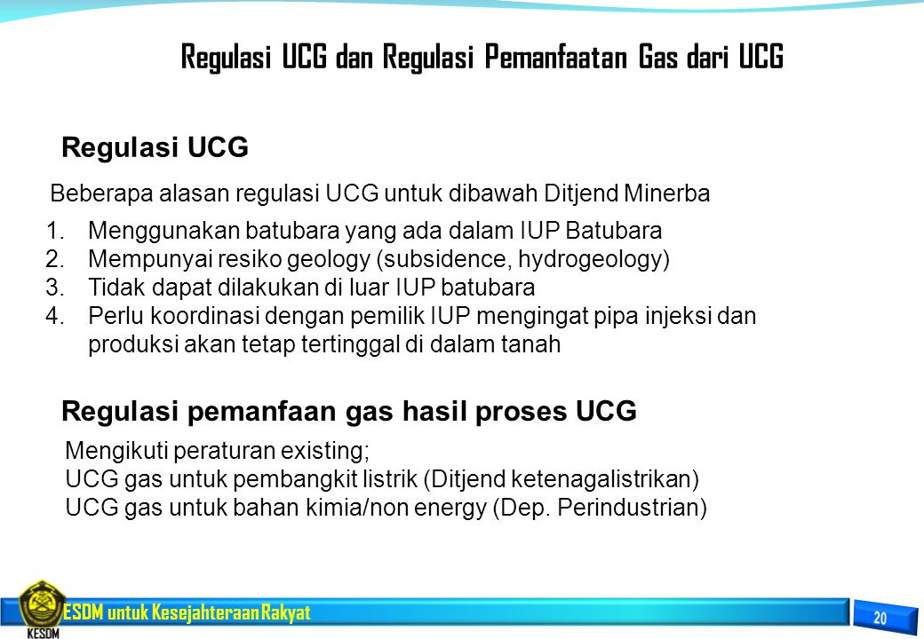 Regulasi UCG dan Regulasi Pemanfaatan Gas dari UCG