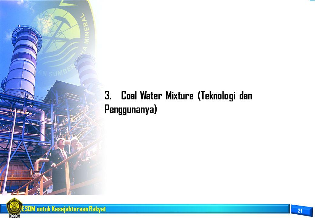 3. Coal Water Mixture (Teknologi dan Penggunanya)