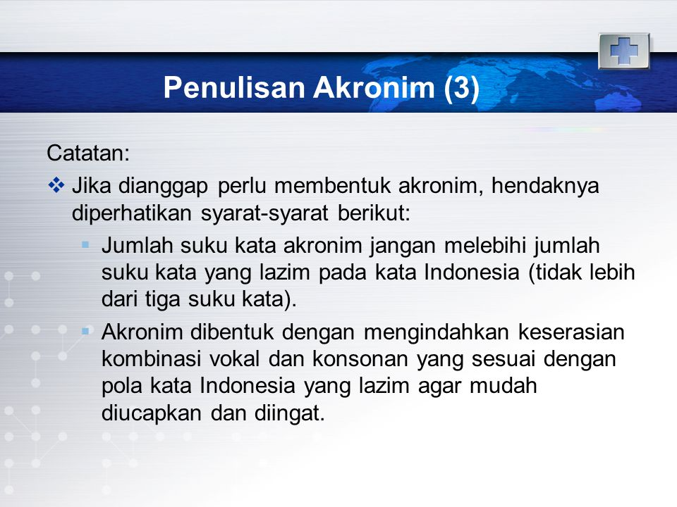 Penulisan Akronim (3) Catatan:
