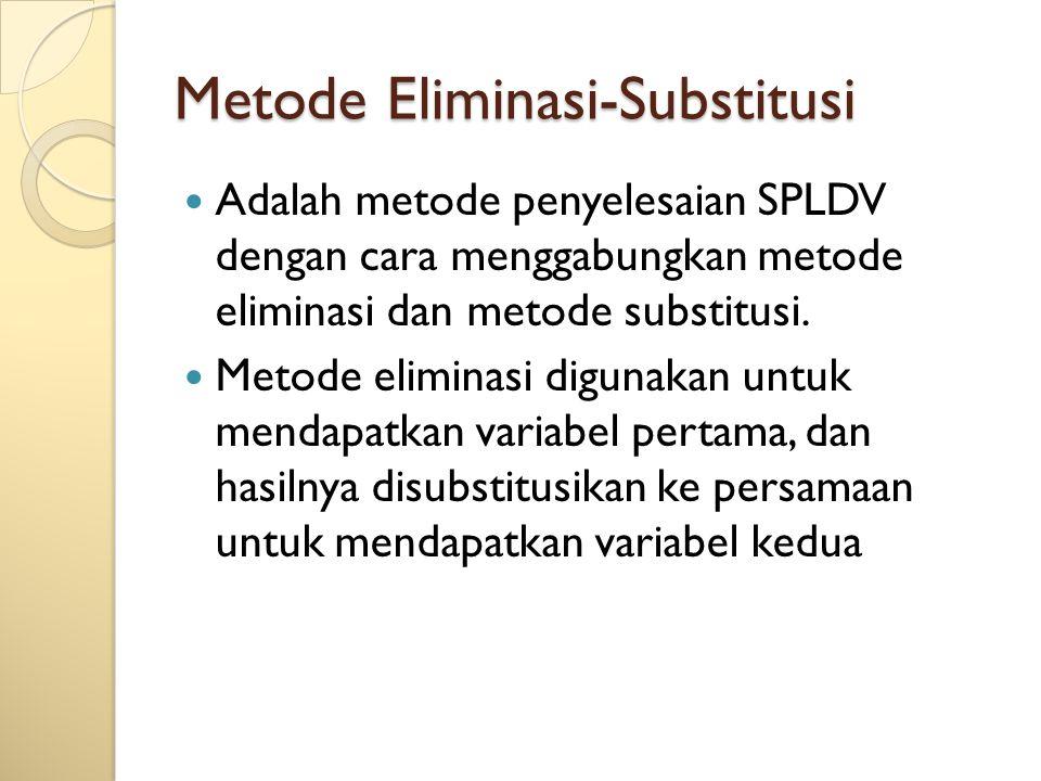 Metode Eliminasi-Substitusi