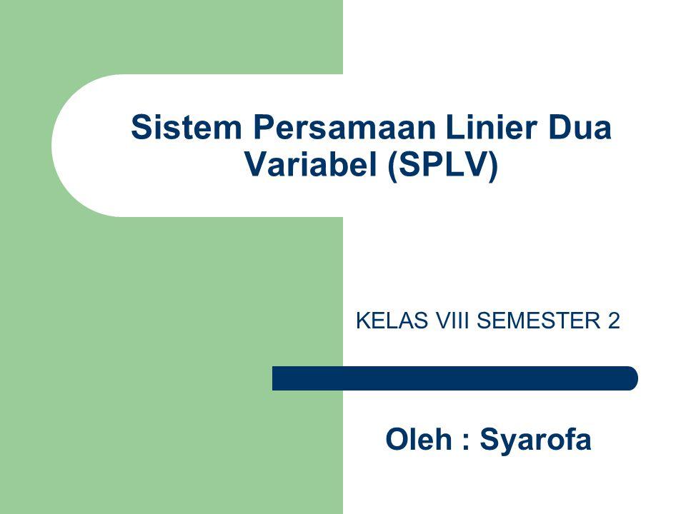 Sistem Persamaan Linier Dua Variabel (SPLV)