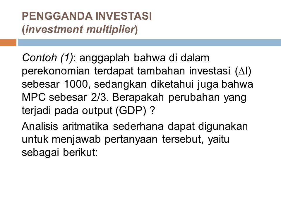 PENGGANDA INVESTASI (investment multiplier)