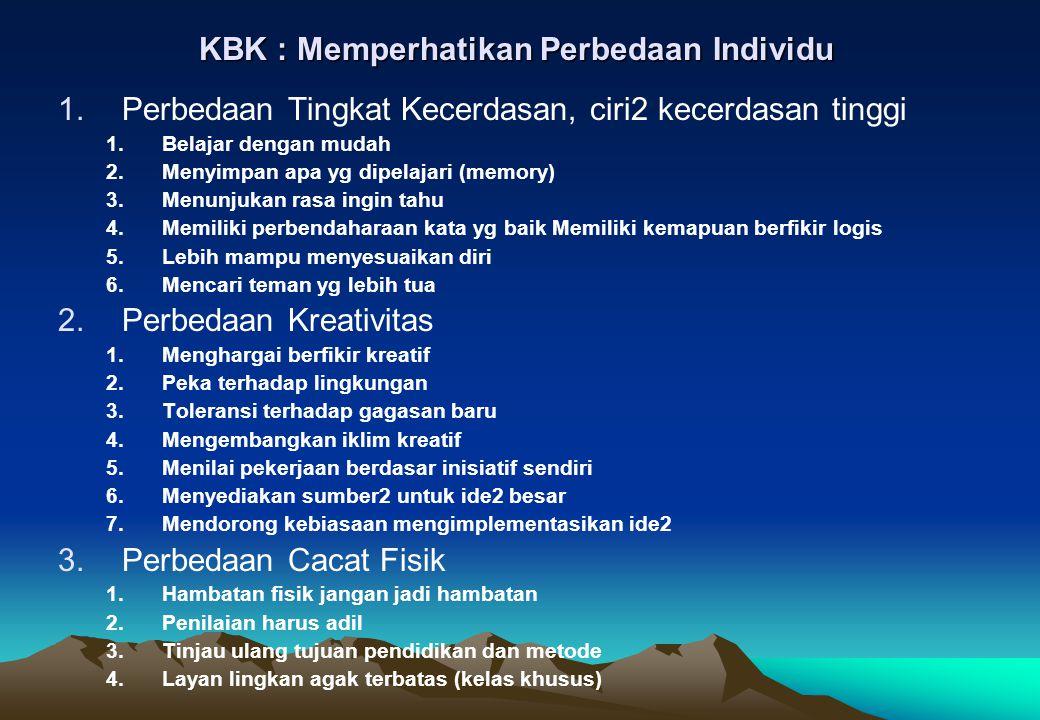KBK : Memperhatikan Perbedaan Individu