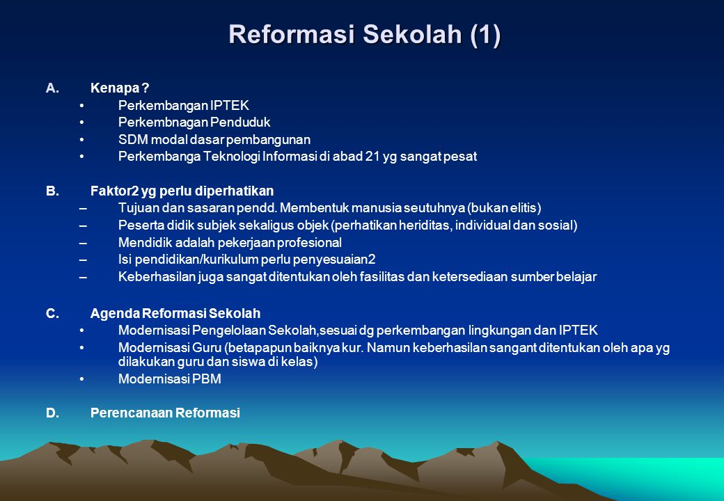 Reformasi Sekolah (1) Kenapa Perkembangan IPTEK