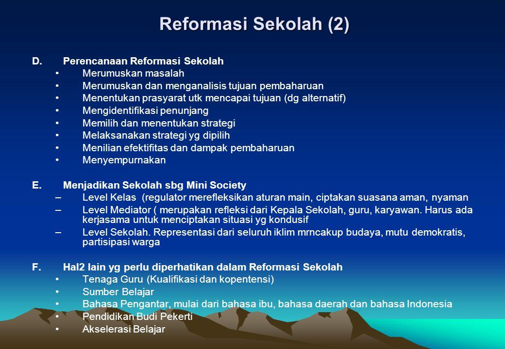 Reformasi Sekolah (2) D. Perencanaan Reformasi Sekolah