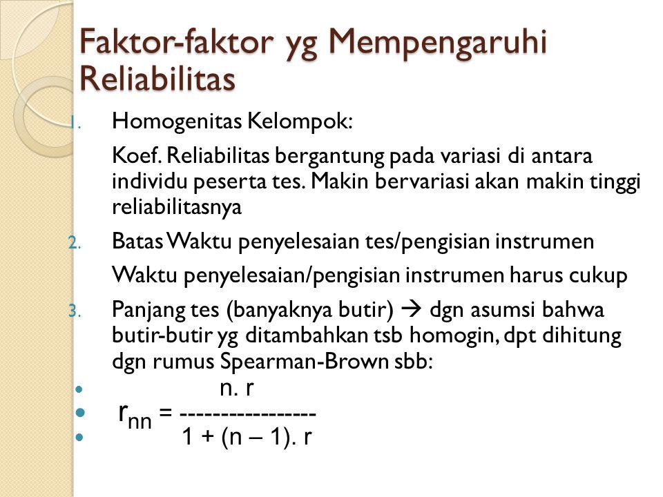Faktor-faktor yg Mempengaruhi Reliabilitas