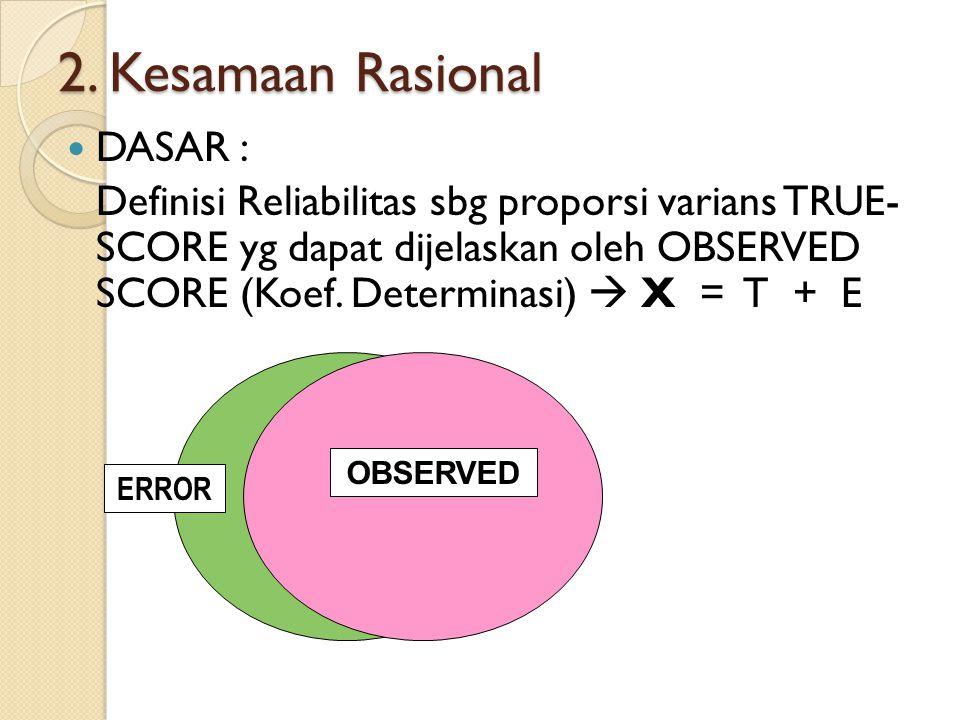 2. Kesamaan Rasional DASAR :