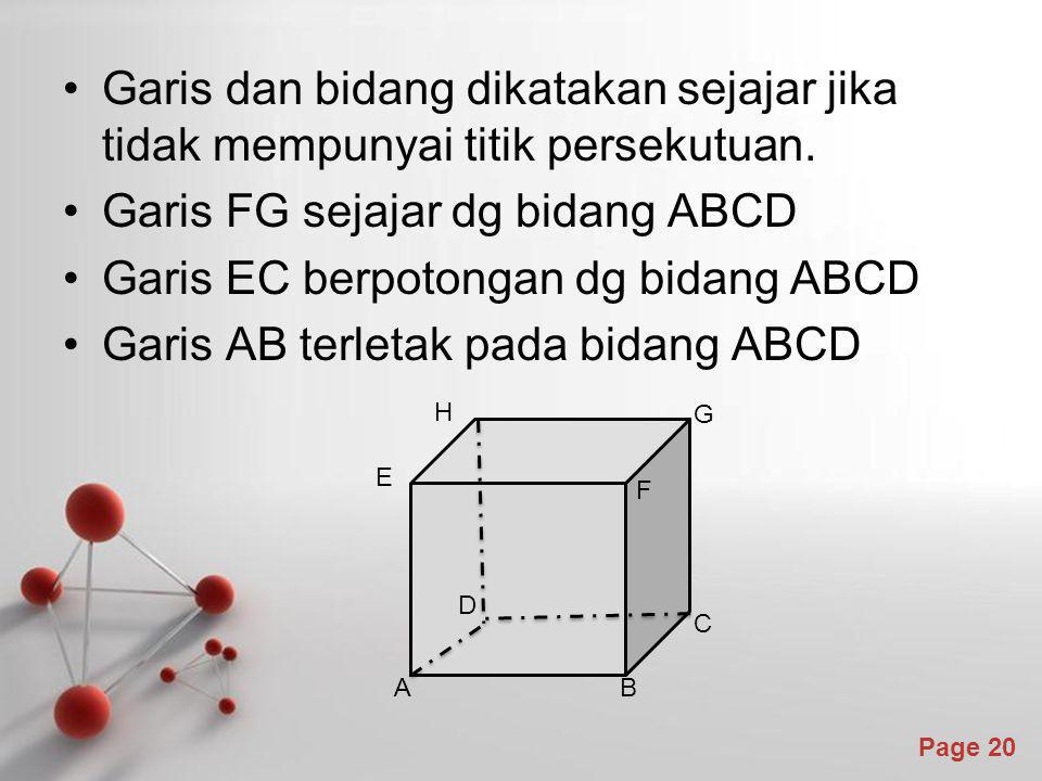 Garis FG sejajar dg bidang ABCD Garis EC berpotongan dg bidang ABCD