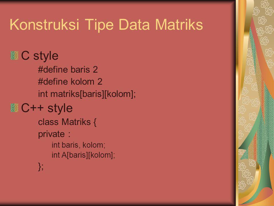 Konstruksi Tipe Data Matriks
